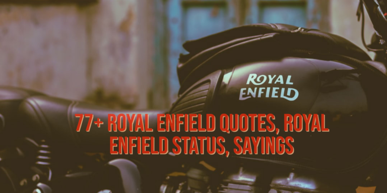 royal enfield quotes for Instagram, royal enfield quotes in hindi, royal enfield quotes in English, royal enfield quotes for facebook, royal enfield quotes for status, royal enfield quotes for instagram in hindi, royal enfield quotes for whatsapp status, royal enfield quotes for instagram post, classy royal enfield quotes for Instagram, about royal enfield quotes, royal enfield attitude quotes, riding royal enfield quotes, royal enfield captions, my royal enfield quotes, royal enfield quotes images, best royal enfield quotes, royal enfield love quotes, royal bullet quotes, royal enfield bike quotes in English, royal enfield with quotes, royal enfield caption, royal enfield bullet captions, royal enfield bullet quotes, royal enfield sayings, royal enfield status quotes, royal enfield bullet caption