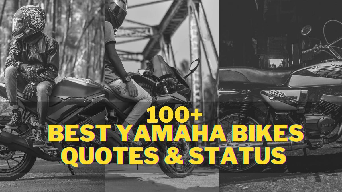 Best YAMAHA Bike Quotes, Yamaha bike Status, & Sayings, yamaha rx100 status, yamaha rx 100 attitude status, rx100 status, rx100 whatsapp status, yamaha rx100, Yamaha rx100 modified, yamaha rx 100 lovers status, yamaha rx 100 lovers whatsapp status, YAMAHA RX100 QUOTES, RX100 QUOTES, r15 status, rx100 status, r15 v3 status,yamaha status, whatsapp status, rx 100 bike status, yamaha rx100 status, yamaha r15 v3 status, rx 100 whatsapp status, rx100 whatsapp status, r15 v3 whatsapp status, r15 v3 bs6 status tamil, rx 100 bike status tamil, rx 100 bike status hindi, rx 100 bike status video, rx 135 bike sound status, yamaha r15 v3 bs6 status, rx 10status marathi, marathi attitude status, rx 100 bike status telugu, r15 v3 bs6 status in tamil